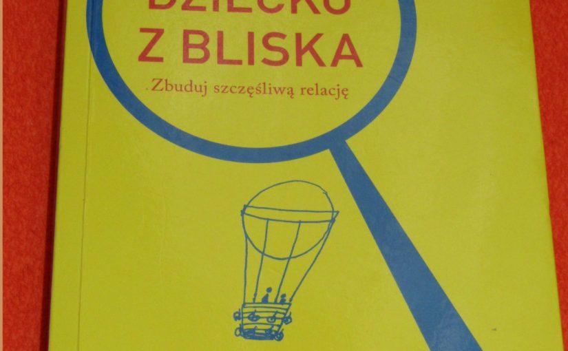 Dziecko z Bliska – Agnieszka Stein